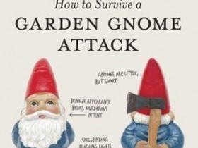 Как испытать атаку садовых гномов: Защити себя, когда бойцы газонов нанесут удар (а они его в обязательном порядке нанесут