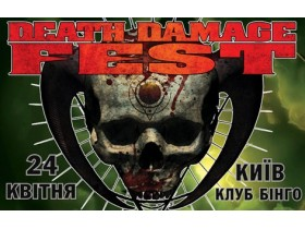 DEATH DAMAGE FEST в Киеве. 24 мая. клуб БИНГО
