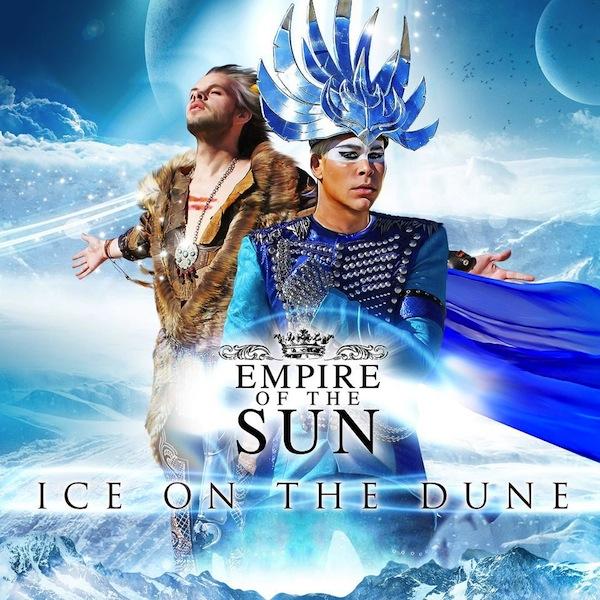 Empire of the Sun открыли детали новой пластинки